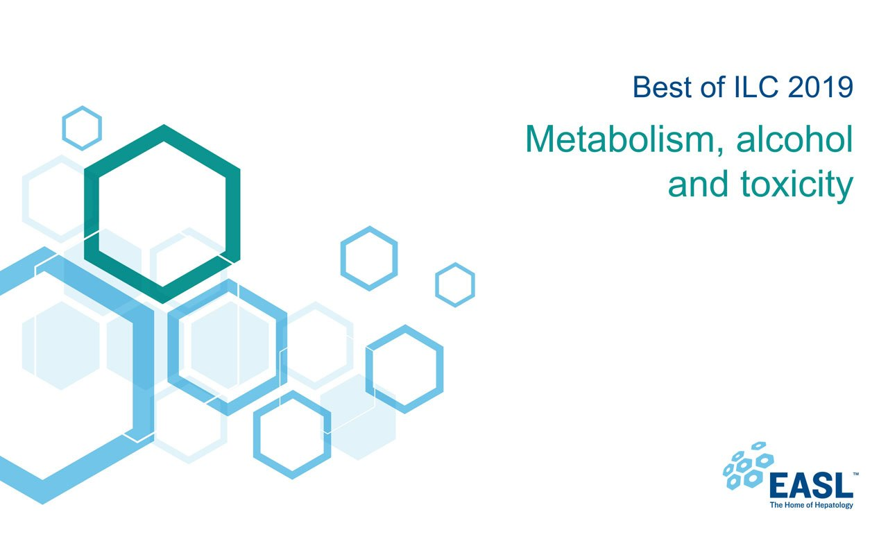 ilc2019-best-slide-deck-metabolism-alcohol-toxicity
